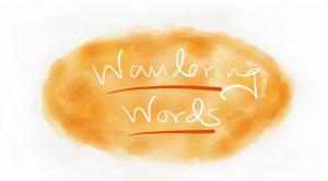 Wandering Words